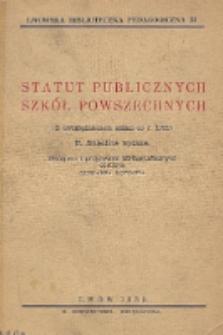 Statut publicznych szkół powszechnych : (z uwzględnieniem zmian do r.1939) / wstęp i przypisy bibliograficzne Stefania Łotocka