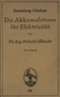 Die Akkumulatoren für Elektrizität : mit 56 Figuren