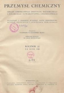 Przemysł Chemiczny. Organ Chemicznego Instytutu Badawczego i Polskiego Towarzystwa Chemicznego. Rocznik XXII, Zeszyt 9-10