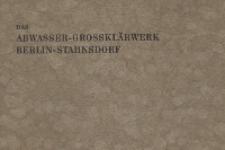 Das Abwasser-Grossklärwerk Berlin-Stahnsdorf