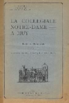 La Collégiale Notre-Dame à Huy : notes et documents. Pt. 2, (Esthétique et Historique)