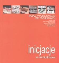 Model w poszukiwaniu idei projektowej : monografia wieloautorska