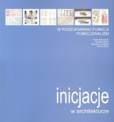 W poszukiwaniu funkcji : funkcjonalizm : monografia wieloautorska