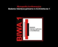 Zagadnienia interdyscyplinarne w architekturze - wyzwanie teoretyczne, terminologiczne i metodologiczne
