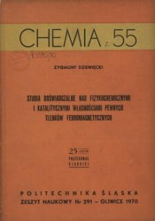 Studia doświadczalne nad fizykochemicznymi i katalitycznymi własnościami pewnych tlenków ferromagnetycznych