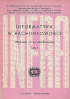 Informatyka w rachunkowości : materiały na kursokonferencję. Tom I
