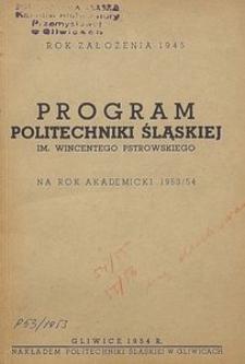 Program Politechniki Śląskiej im. Wincentego Pstrowskiego na rok akademicki 1953/54