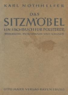 Das Sitzmöbel : ein Fachbuch für Polsterer, Stuhlbauer, Entwerfende und Schulen