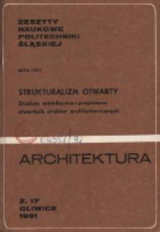 Strukturalizm otwarty : studium metodyczno-projektowe otwartych struktur architektonicznych