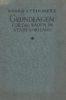 Grundlagen für das Bauen in Stadt und Land. Bd. 1, Körper und Raum
