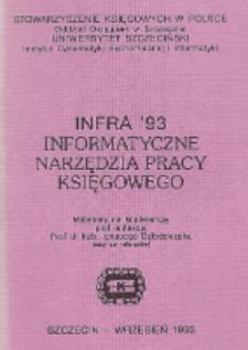 INFRA' 93 : informatyczne narzędzia pracy księgowego : materiały na konferencję, Szczecin, wrzesień 1993