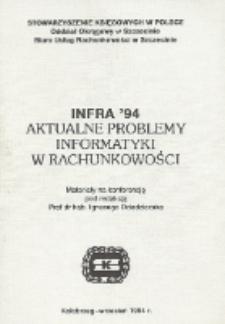 INFRA '94 : aktualne problemy informatyki w rachunkowości : materiały na konferencję, Kołobrzeg, wrzesień 1994 r.