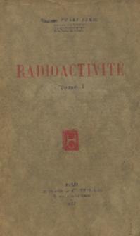 Radioactivité. T. 1