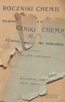 Roczniki Chemji : organ Polskiego Towarzystwa Chemicznego, T. 3, Z. 1-3