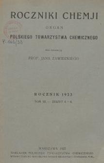 Roczniki Chemji : organ Polskiego Towarzystwa Chemicznego, T. 3, Z. 4-6