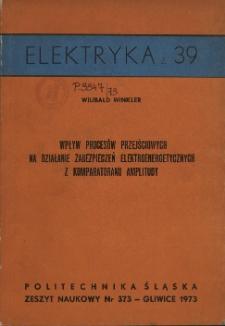 Wpływ procesów przejściowych na działanie zabezpieczeń elektroenergetycznych z komparatorami amplitudy