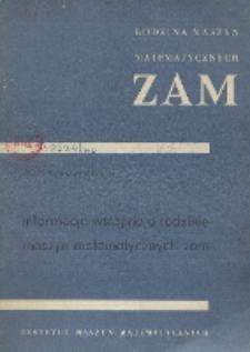 Informacje wstępne o rodzinie maszyn matematycznych ZAM