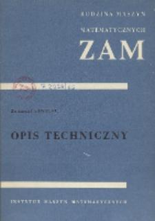 Opis techniczny maszyn matematycznych rodziny ZAM