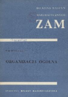 Organizacja ogólna rodziny maszyn ZAM (kompendium)