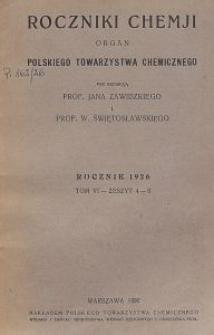Roczniki Chemji : organ Polskiego Towarzystwa Chemicznego, T. 6, Z. 4-6
