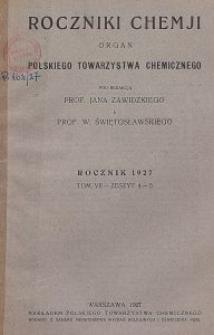 Roczniki Chemji : organ Polskiego Towarzystwa Chemicznego, T. 7, Z. 4-5