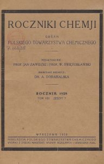Roczniki Chemji : organ Polskiego Towarzystwa Chemicznego, T. 8, Z. 7