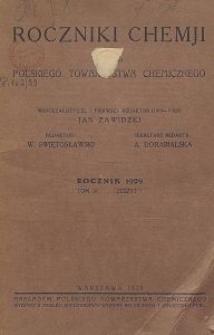 Roczniki Chemji : organ Polskiego Towarzystwa Chemicznego, T. 9, Z. 1