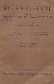 Roczniki Chemji : organ Polskiego Towarzystwa Chemicznego, T. 11, Z. 3
