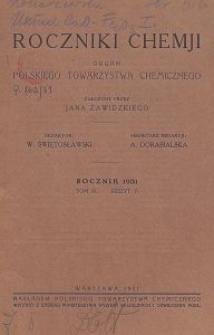 Roczniki Chemji : organ Polskiego Towarzystwa Chemicznego, T. 11, Z. 6