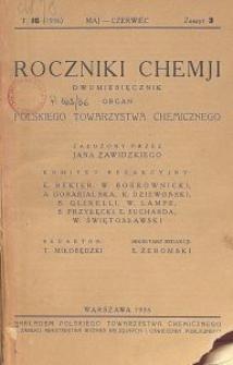 Roczniki Chemji : organ Polskiego Towarzystwa Chemicznego, T. 16, Z. 3