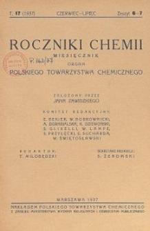 Roczniki Chemii : organ Polskiego Towarzystwa Chemicznego, T. 17, Z. 6-7