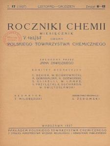 Roczniki Chemii : organ Polskiego Towarzystwa Chemicznego, T. 17, Z. 11-12