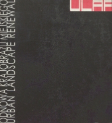 ULAR : Odnowa Krajobrazu Miejskiego : pomysły, programy, projekty : materiały międzynarodowej konferencji naukowej zorganizowanej w ramach Kongresu Nauki z okazji jubileuszu 60. rocznicy powstania Politechniki Śląskiej, Gliwice 02-04 czerwca 2005