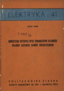 Numeryczna metodyka opisu dynamicznych własności układów cieplnych bloków energetycznych