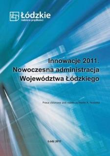Innowacje 2011 : nowoczesna administracja województwa łódzkiego