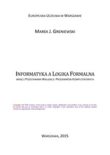 Informatyka a logika formalna– wraz z podstawami walidacji programów komputerowych