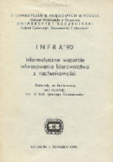 INFRA' 90 : Informatyczne wsparcie informowania kierownictwa z rachunkowości : materiały na konferencję