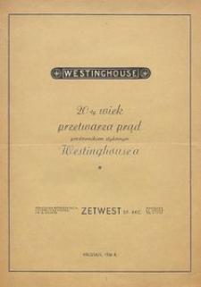 Westinghouse [Katalog firmowy] : 20-ty wiek przetwarza prąd prostownikiem stykowym Westinghouse'a