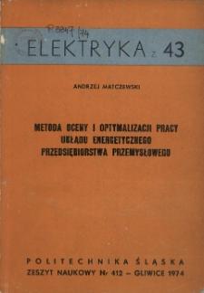 Metoda oceny i optymalizacji pracy układu energetycznego przedsiębiorstwa przemysłowego