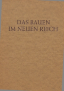 Das Bauen im neuen Reich. 2 Bd.