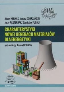 Charakterystyki nowej generacji materiałów dla energetyki