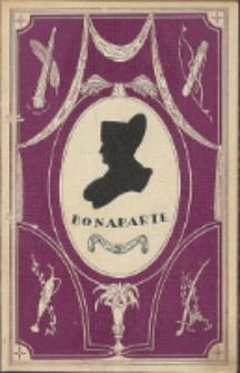 Bonaparte : opowieści wiarusów polskich o cesarzu