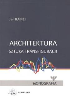 Architektura - sztuka transfiguracji
