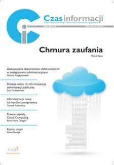 Czas Informacji : prawo nowych technologii : informacja w administracji i gospodarce