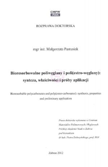 Bioresorbowalne poliwęglany i poli(estro-węglany) : synteza, właściwości i próby aplikacji