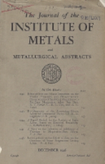 The Journal of the Institute of Metals and Metallurgical Abstracts, December