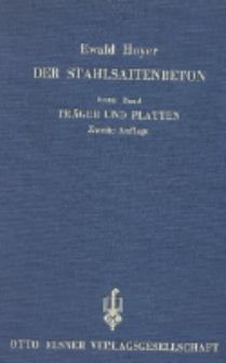 Der Stahlsaitenbeton : Theorie und Anwendung des neuen Werkstoffes. Bd. 1, Träger und Platten