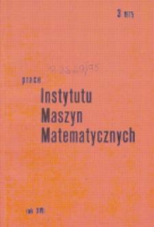 Prace Instytutu Maszyn Matematycznych. R. 17, z. 3