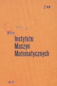 Prace Instytutu Maszyn Matematycznych. R. 12, z. 2