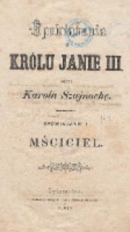 Opowiadania o królu Janie III. Opowiadanie 1, Mściciel